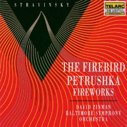 Igor Stravinsky: The Firebird; Petrushka; Fireworks