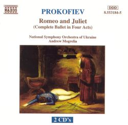 Prokofiev: Romeo and Juliet (Complete Ballet in Four Acts)