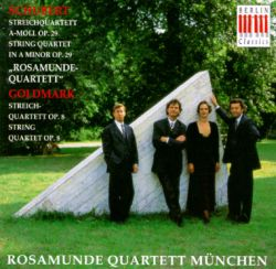 Schubert: Rosamunde Quartet; Goldmark: String Quartet