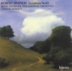 Royal Liverpool Philharmonic Orchestra - Robert Simpson: Symphony No. 10