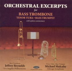 Michael Mulcahy / Jeffrey Reynolds - Orchestral Excerpts for Bass Trombone