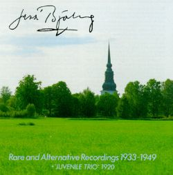 Jussi Björling - Rare and Alternative Recordings 1920-1949