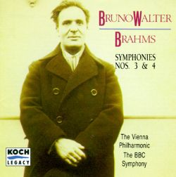 Bruno Walter Conducts Brahms Symphonies Nos. 3 & 4