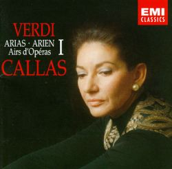 Maria Callas - Verdi: Arias, Vol. 1