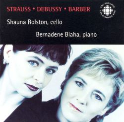 Strauss, Debussy, Barber: Works for cello & piano
