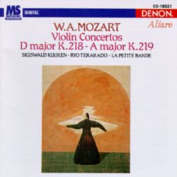 W.A. Mozart: Violin Concertos D major K.218, A major K.219
