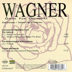 Paul Freeman - Wagner: Opera for Orchestra