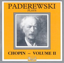 Paderewski Plays Chopin, Vol.2