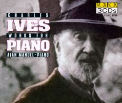 Alan Mandel - Charles Ives: Works for Piano