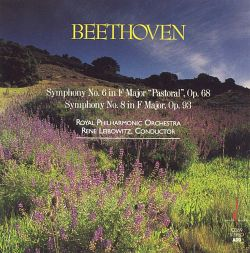"Beethoven: Symphonies Nos. 6 ""Pastoral"" & 8"