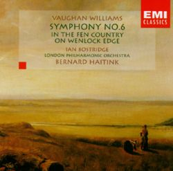 Vaughan Williams: Symphony No. 6; In the Fen Country; On Wenlock Edge