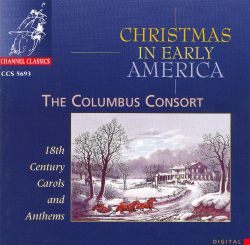 christmas in early america columbus consort songs reviews credits allmusic. Black Bedroom Furniture Sets. Home Design Ideas