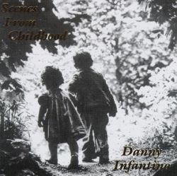 Danny Infantino - Scenes from Childhood: Solo Guitar