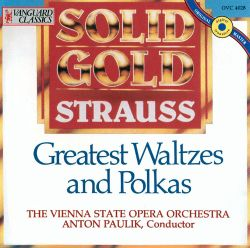 Solid Gold Strauss: Greatest Waltzes and Polkas
