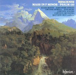 Matthew Best / Corydon Singers - Bruckner: Mass in F minor; Psalm 150