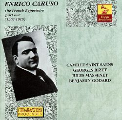 Enrico Caruso - Enrico Caruso: The French Repertoire, part one 1902 - 1919