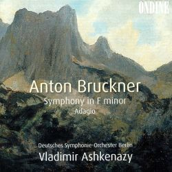 Anton Bruckner: Symphony in F minor; Adagio