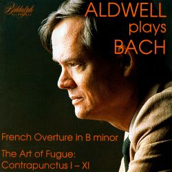 Edward Aldwell - Aldwell Plays Bach