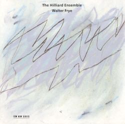 The Hilliard Ensemble - The Hilliard Ensemble Sings Walter Frye