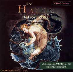 The Haydn Mass Edition: Nelson Mass; Ave Regina; Missa Brevis