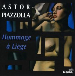 Astor Piazzolla: Hommage à Liège