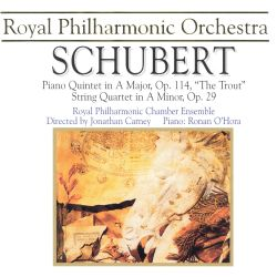 "Schubert: Piano Quintet ""The Trout""; String Quartet"