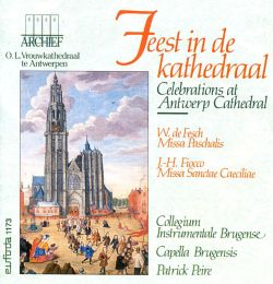 Brugensis Capella / Patrick Peire / Collegium Instrumentale Brugense - Celebrations at Antwerp Cathedral