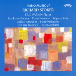 Eric Parkin - Piano Music of Richard Stoker