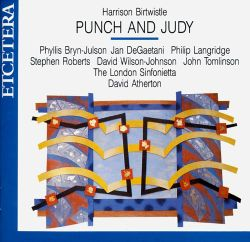 Harrison Birtwistle: Punch & Judy