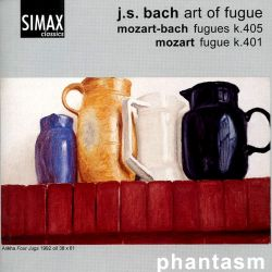 J.S. Bach: Art of Fugue; Mozart-Bach: Fugues K. 405; Mozart: Fugue K. 401