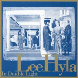 Lee Hyla: In Double Light