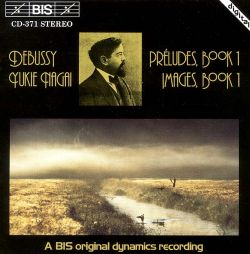 Debussy: Preludes, Book 1; Images, Book 1