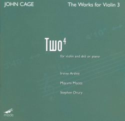 Cage: The Works for Violin, Vol. 3 - Two4