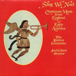 sing we no l christmas music from england and early america boston camerata joel cohen. Black Bedroom Furniture Sets. Home Design Ideas