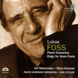 Lukas Foss: Piano Concertos; Elegy for Anne Frank - Carl St. Clair / Pacific Symphony Orchestra