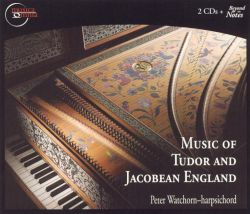Peter Watchorn - Music of Tudor and Jacobean England
