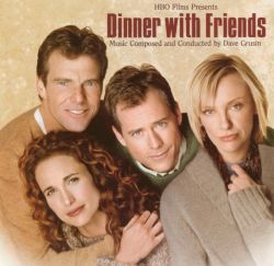 Dinner with Friends (Music from the HBO Film)