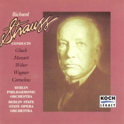 Richard Strauss Conducts...the Berlin Philharmonic Orchestra