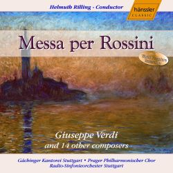 Helmuth Rilling - Messa per Rossini, by Giuseppe Verdi and 12 other composers