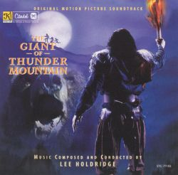 The Giant of Thunder Mountain [Original Motion Picture Soundtrack]