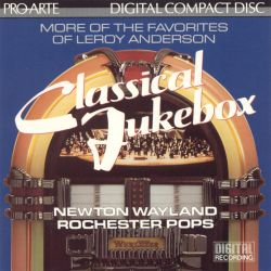 Classical Jukebox: More of the Favorites of Leroy Anderson