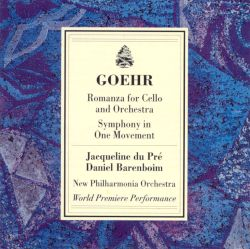Goehr: Romanza; Symphony in One Movement