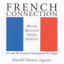 French Connection: 19th & 20th Century Masterpieces for Organ