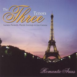 The Three Tenors: Romantic Arias