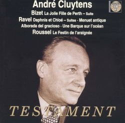 André Cluytens - André Cluytens Conducts Bizet, Ravel, Roussel