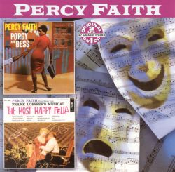 Percy Faith: Porgy and Bess; The Most Happy Fella