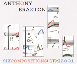 Six Compositions (GTM) 2001