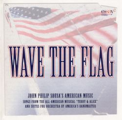 Wave the Flag: John Philip Sousa's American Music