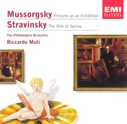 Mussorgsky: Pictures at an Exhibiton; Stravinsky: The Rite of Spring