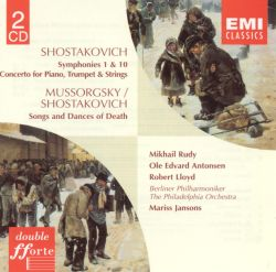 Shostakovich: Symphonies 1 & 10; Concerto for Piano, Trumpet & Strings; Songs and Dances of Death